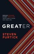 """Steven Furtick """"Greater"""""""